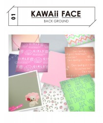 【KAWAii FACE】背景